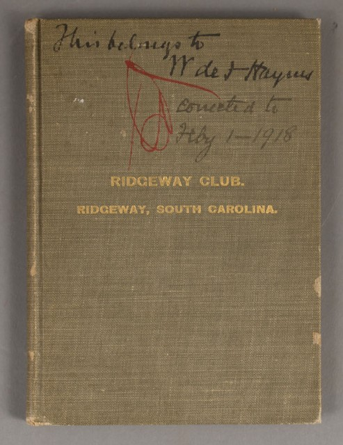 Charter, By-Laws, Rules and Regulations of the Ridgeway Club. Incorporated Under the Laws of South Carolina.