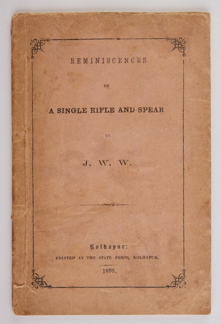 J. W. W. [=WRAY, J. W.]  Reminiscences of a Single Rifle and Spear.