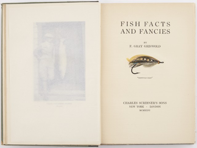 GRISWOLD, F. GRAY  Fish Facts and Fancies.