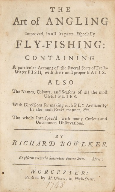 BOWLKER, RICHARD  The art of angling improved, in all its parts, especially fly-fishing: A particular Account of the several Sorts of Fresh-Water Fish, with their most proper Baits. Also The Names, Colours, and Seasons of all the most Useful Flies...