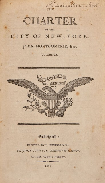 [NEW YORK CITY-CHARTERS]  The Charter of the City of New York. John Montgomerie, Esq., Governor.