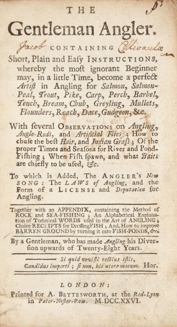[ANGLING] The Gentleman Angler. Containing short, plain and easy instructions, whereby the most ignorant beginner may, in a little t...