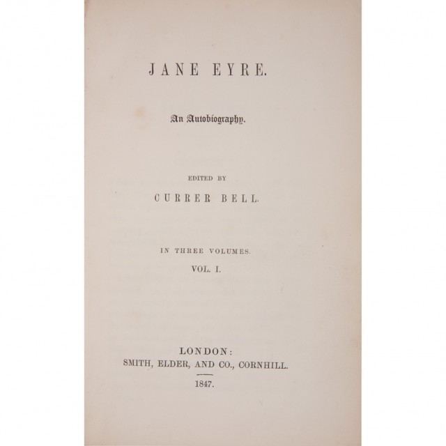BRONTE, CHARLOTTE Jane Eyre. An Autobiography. Edited by Currer Bell. London: Smith Elder, 1847. First edition. Three volume...