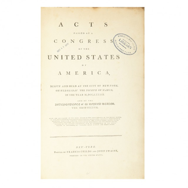 [UNITED STATES] Acts Passed at a Congress of the United States of America, begun and held at the City of New-York, on Wednesday...
