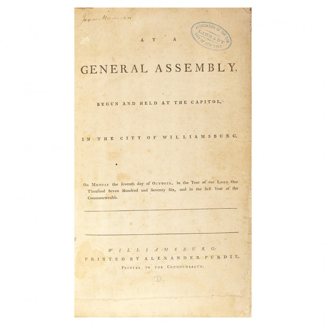 [VIRGINIA]  At A General Assembly begun and held at the Capitol in the City of Williamsburg, on Monday the seventh day of October, in the year of our Lord one thousand seven hundred and seventy six, and in the first year of the Commonwealth