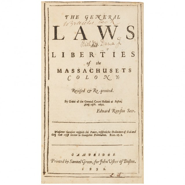 [MASSACHUSETTS]  The General Laws and Liberties of the Massachusets Colony: Revised & Re-Printed. By order of the General Court holden at Boston, May 15th. 1672. Edward Rawson Secr