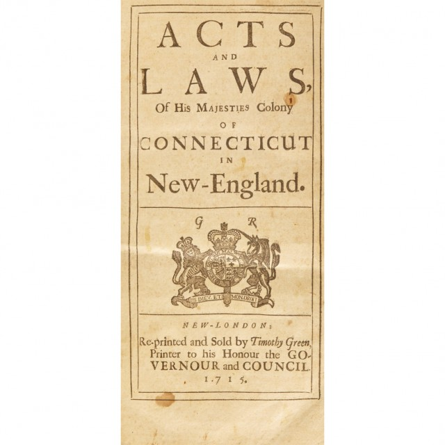 [CONNECTICUT - COLONIAL]  Acts and Laws of His Majesties Colony of Connecticut in New-England