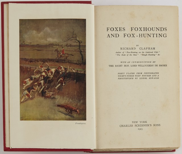 CLAPHAM, RICHARD  Foxes Foxhounds and Fox Hunting.