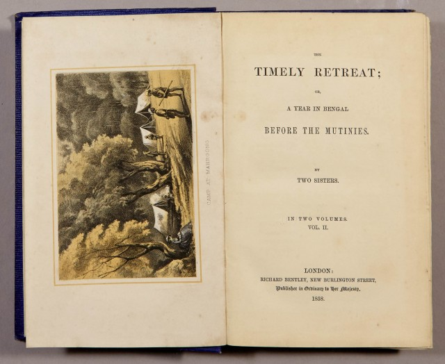 [WALLACE-DUNLOP, MADELINE and ROSALIND]=TWO SISTERS  The Timely Retreat; or, a Year in Bengal before the Mutinies.