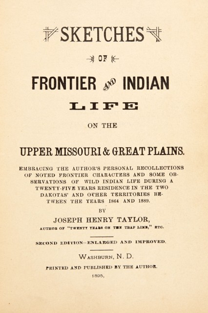 [NATIVE AMERICANS]  TAYLOR, JOSEPH HENRY. Two titles, one inscribed.