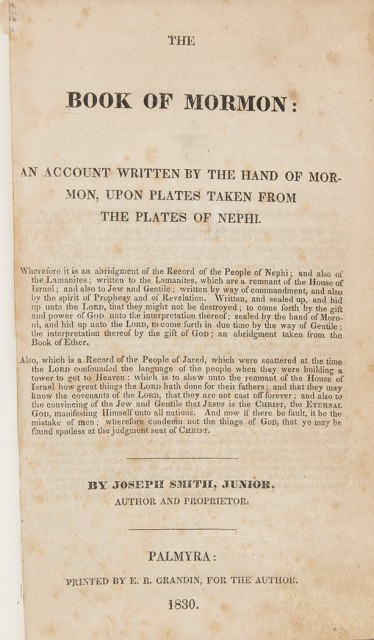 SMITH, JOSEPH  The Book of Mormon: An Account written by the Hand of Mormon, upon Plates taken from the Plates of Nephi.