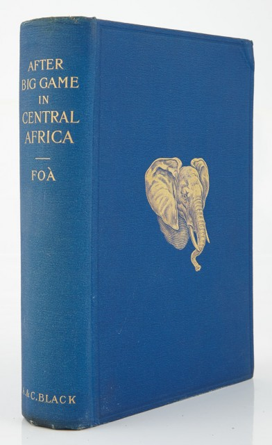 FOA, EDOUARD  After big game in Central Africa; records of a sportsman from August 1894 to November 1897, when crossing the Dark Continent from the mouth of the Zambesi to the French Congo.