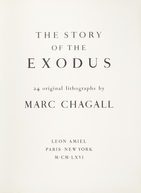 CHAGALL, MARC  The Story of the Exodus.