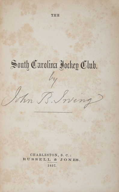 [HORSE RACING]  IRVING, JOHN B.  The South Carolina Jockey Club.