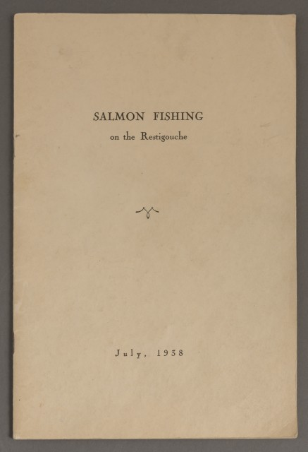 [HAIGHT, GEORGE IVES]  Salmon Fishing on the Restigouche. July, 1938.
