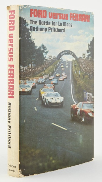 PRITCHARD, ANTHONY  Ford Versus Ferrari: The Battle for Le Mans.
