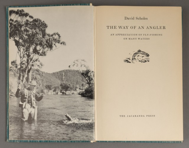 SCHOLES, DAVID  The Way Of An Angler. An Appreciation of Fly-Fishing on Many Waters.