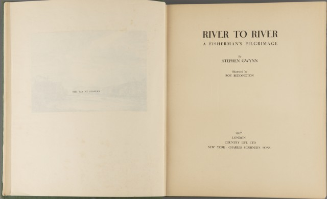 GWYNN, STEPHEN  River to River: A Fisherman\'s Pilgrimage.