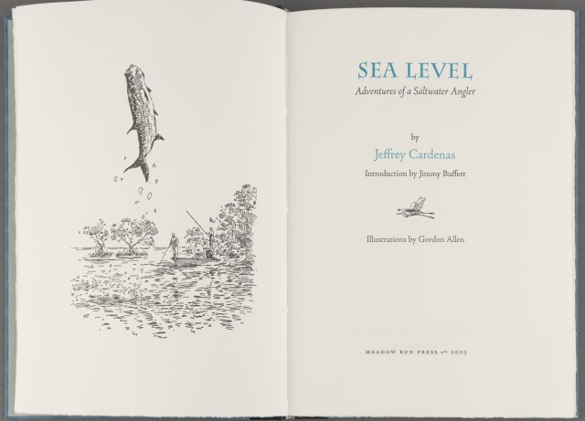 CARDENAS, JEFFREY  Sea Level: Adventures of a Saltwater Angler.