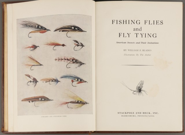 BLADES, WILLIAM F.  Fishing Flies and Fly Tying: American Insects and Their Limitations.