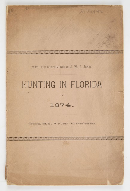 [FLORIDA]  JENKS, JOHN WHIPPLE POTTER. Hunting in Florida in 1847.