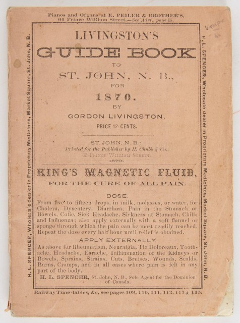 LIVINGSTON, GORDON  Livingston's Guide Book to St. John and the St. John River with an account of the Fishing Grounds of New Brunswick.