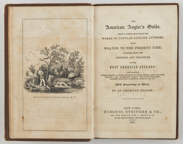 [BROWN, JOHN J.]=AN AMERICAN ANGLER  The American Angler's Guide. Being a compilation from works of popular English authors, from Walton to the present time...