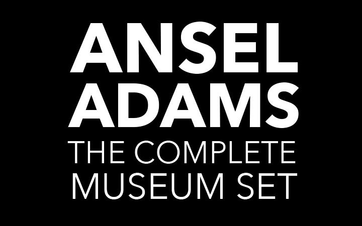 Ansel Adams: The Complete Museum Set