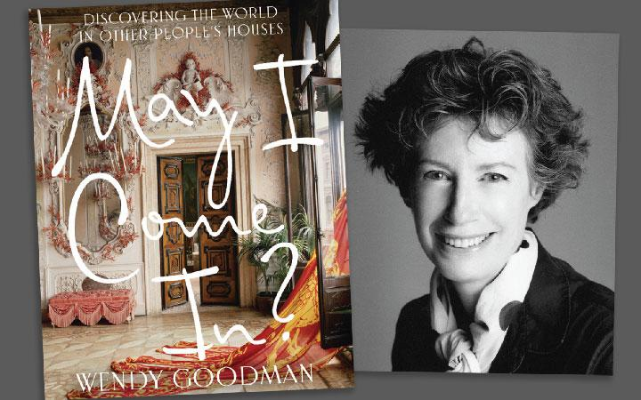 Wendy Goodman: May I Come In?